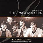 Gerry & The Pacemakers Golden Legends: Gerry & The Pacemakers