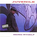 Juvenile Being Myself (Parental Advisory)