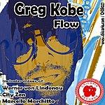 Greg Kobe Flow (4-Track Remix Maxi-Single)