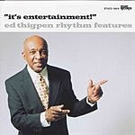 Ed Thigpen It's Entertainment