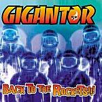 Gigantor Back To The Rockets (Bonus Tracks)