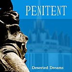 Penitent Deserted Dreams