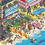 Groove Armada Get Down (3-Track Remix Maxi-Single)