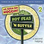 Hot Peas 'N Butter Vol.2: A Second Helping