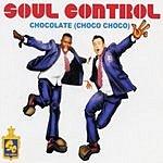 Soul Control Chocolate (Choco Choco) (4-Track Maxi-Single)