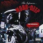 Mobb Deep Infamous Archives (Parental Advisory/With Bonus Tracks)