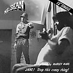 MC Shan Jane! Stop This Crazy Thing! (4-Track Maxi-Single)