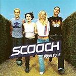 Scooch Four Sure