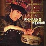 Richard X. Heyman Actual Sighs