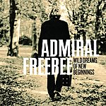 Admiral Freebee Wild Dreams Of New Beginnings