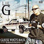 Lil G Guess Who's Back (Parental Advisory)