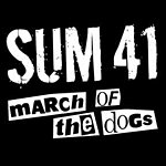 Sum 41 March Of The Dogs (Album Version)
