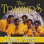 The Trammps Dance Fever