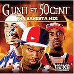 G-Unit Tha Gangsta Mix (Parental Advisory)