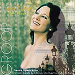 Monica Groop Flamme D'Amour: French Opera Arias