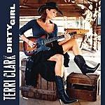 Terri Clark Dirty Girl (Single)