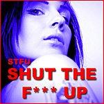 STFU Shut The F**k Up (6-Track Remix Maxi-Single)
