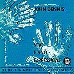 John Dennis New Piano Expressions: Debut Rarities, Vol.5