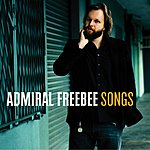 Admiral Freebee Songs