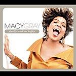 Macy Gray Finally Made Me Happy (UK Version)