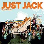 Just Jack Glory Days (DJ Mehdi Remix)