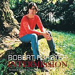 Robert Forster Intermission: The Best Of The Solo Recordings 1990-1997