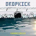 Dropkick Turning Circles