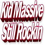 Kid Massive Still Rockin' (3-Track Maxi-Single)