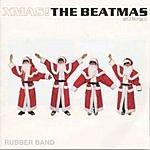Rubber Xmas!: The Beatmas