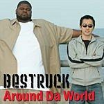 The Mighty Bestruck Around Da World EP (Parental Advisory)