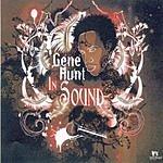 Gene Hunt In Sound