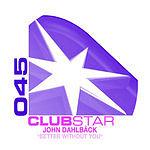 John Dahlbäck Better Without You EP
