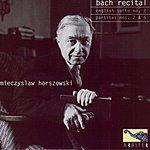 Mieczyslaw Horszowski Bach Recital: English Suite No.2/Partitas Nos. 2 & 5