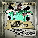 Blood Raw Armed And Dangerous, Vol.1 (Parental Advisory)
