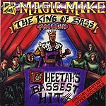 DJ Magic Mike The King Of The Bass: Cheetah's Bassest Hit