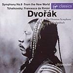 Antonin Dvorák Symphony No.9 in E Minor, Op.95 'From The New World'/Francesca Da Rimini, Op.32
