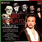 Fabio Armiliato A Tribute To Giuseppe Verdi: Inno Delle Nazioni & Famous Opera Arias
