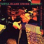 Turtle Island String Quartet The Hamburg Concert
