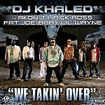 Cover Art: We Takin' Over (Parental Advisory) (Single)