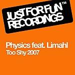 Physics Too Shy 2007 (3-Track Remix Maxi-Single)