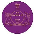 Chris Harris The Madnail EP