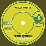 The Blue Aeroplanes Outdoor Miner EP