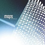 Maps It Will Find You (Single)