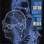 Ralph Sutton Ralph Sutton Quartet Featuring Bob Wilber, Vol.4