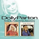 Dolly Parton All I Can Do & New Harvest...First Gathering