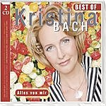Kristina Bach Best Of Kristina Bach: Alles Von Mir