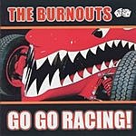 Burnouts Go Go Racing (Parental Advisory)