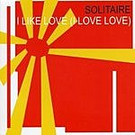 Solitaire I Like Love (I Love Love) (3-Track Remix Single)