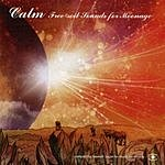 Calm Free - Soil Sounds For Moonage