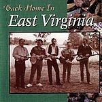 East Virginia Back Home In East Virginia
